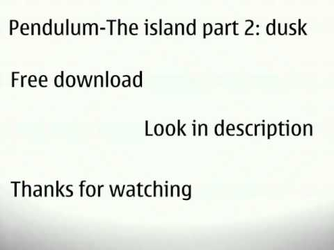 Pendulum - the island part 2: dusk free download