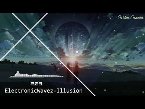 electronicwavez---illusion- -style-walker-(new-song-2020)