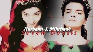 ►nurbanu & Mihrimah || Seven Devils