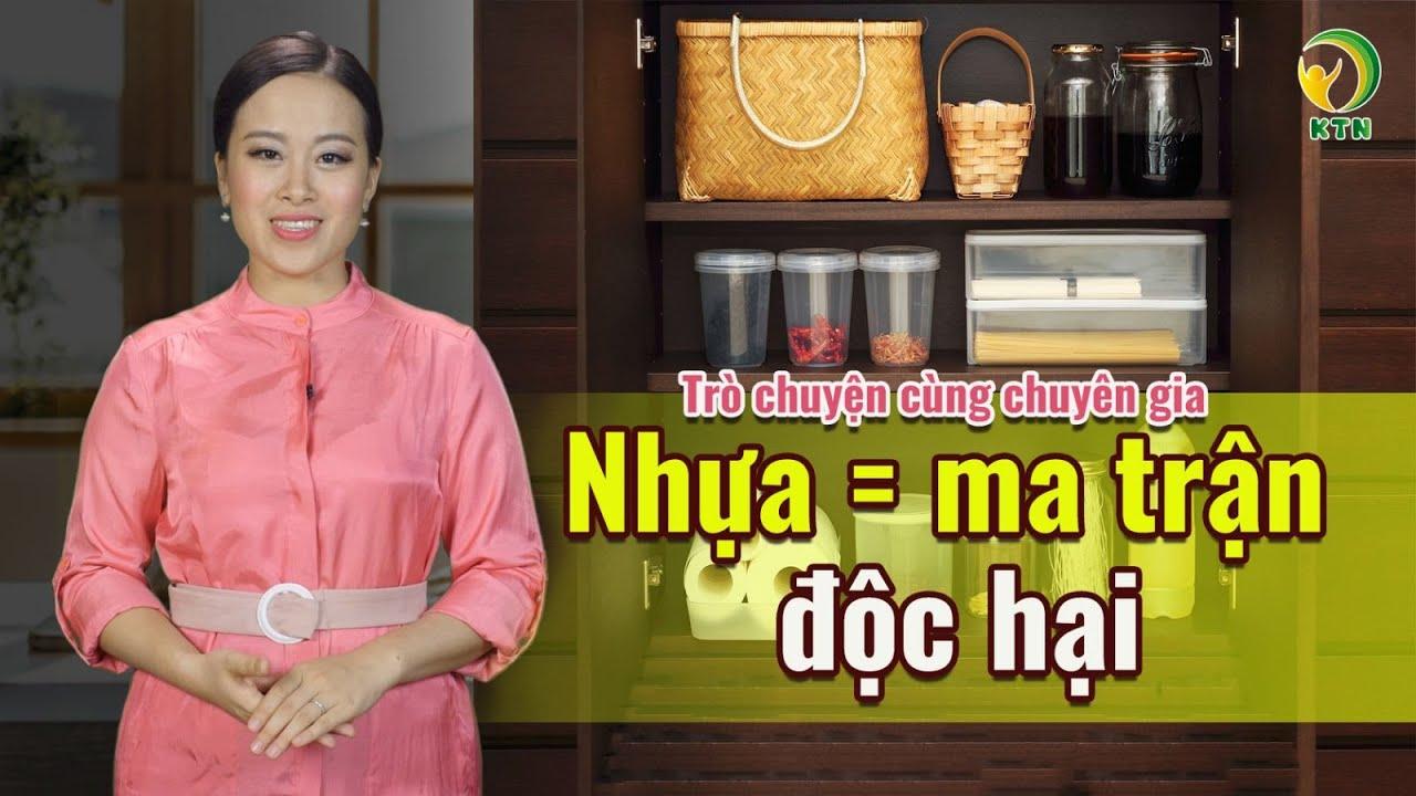 """PGS.TS Nguyễn Duy Thịnh: Nhiều người Việt """"điếc không sợ súng""""! Dùng đồ nhựa cực độc mà không hay"""