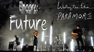 Paramore - Future (Encore) // Writing The Future // Sunfest West Palm Beach, FL