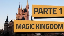 ROTEIRO MAGIC KINGDOM // PARTE 1 - MAIN STREET USA