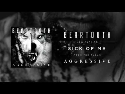 Beartooth - Sick of Me (Audio)