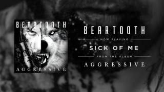 Скачать Beartooth Sick Of Me Audio