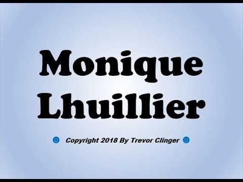 How To Pronounce Monique Lhuillier - 동영상