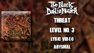 【Melodic Death Metal】The Black Dahlia Murder - Threat Level No. 3 (HD Lyric Video)