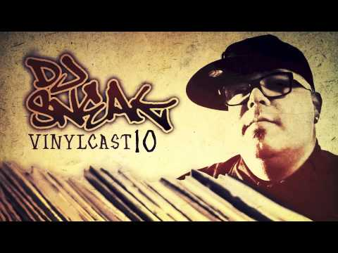 DJ Sneak - Vinylcast - Episode 10