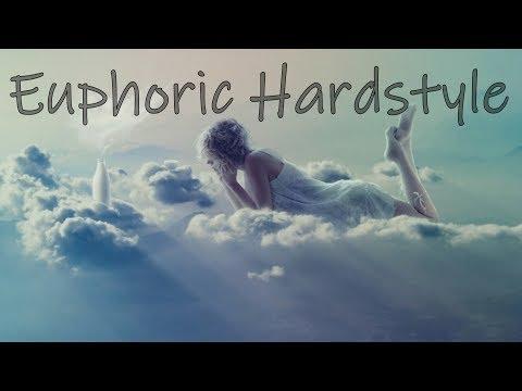 Euphoric Hardstyle | New Songs + Best Hardstyle Remixes & Bootlegs