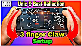 3 Finger Claw setup Pubg mobile | New unic & fast Reflection Claw setting | 2020