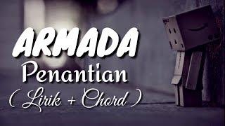 Armada - Penantian    Lirik + Chord