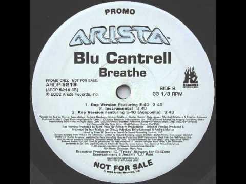 Blu Cantrell feat. E-40 -- Breathe (Rap Version)