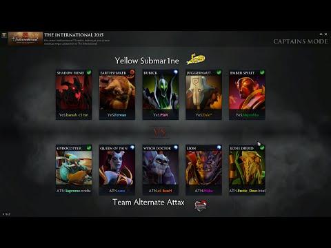Yellow Submar1ne VS Team Alternate Attax Dota 2 Tournament 2015