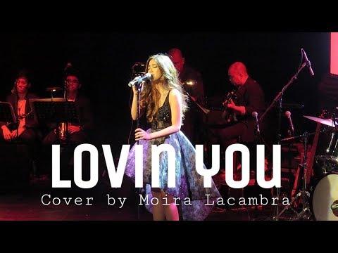 Lovin' you - Minnie Riperton | Cover by Moira Lacambra