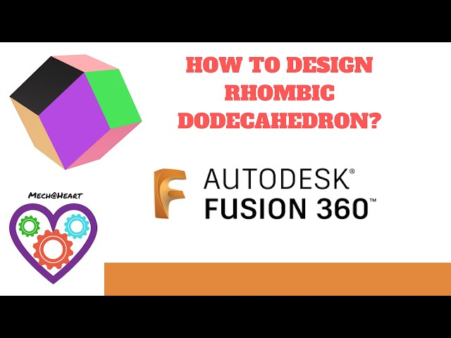 How to design rhombic dodecahedron in Fusion 360?