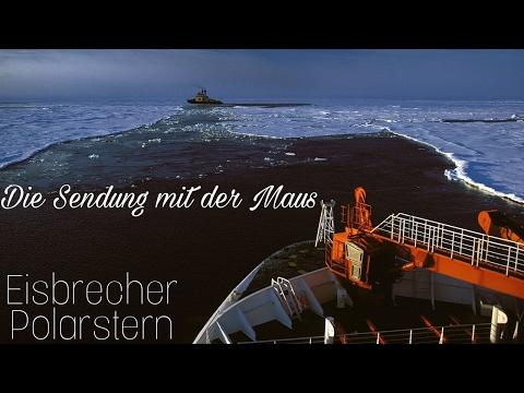 Die Sendung mit der Maus | Eisbrecher Polarstern | WDR