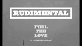 Rudimental - Feel The Love ft. John Newman