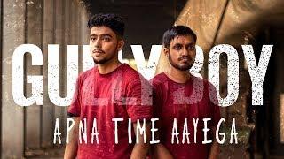 Apna Time Aayega Dance Choreography Gully Boy | Ranveer Singh | Divine |Team fraction