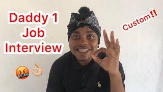 Daddy1 Job Interview | @nitro__immortal