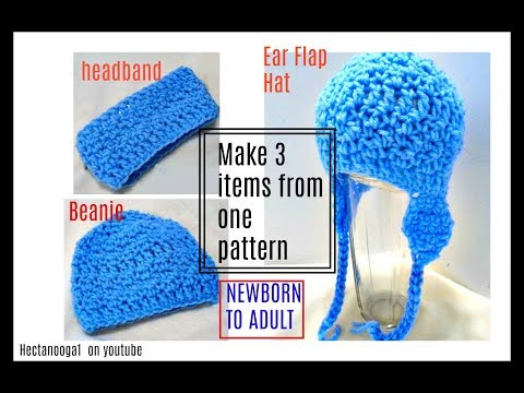 Learn to crochet a headband, beanie hat, and ear flap hat, FREE PATTERN, all sizes up to adult
