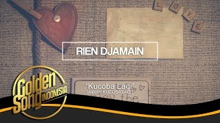 RIEN DJAMAIN - Kucoba Lagi (Official Audio)