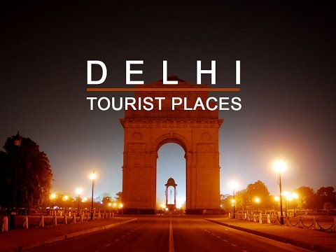 Delhi Tourism Video, Delhi Tourist Places, Delhi Tourism, New Delhi Tour Guide