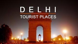 Delhi Tourism Video, Delhi Tourist Places, Delhi Tourism, New Delhi Tour Guide