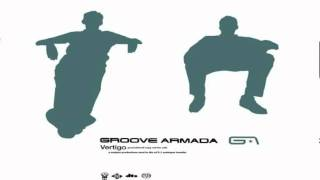 Watch Groove Armada Your Song video