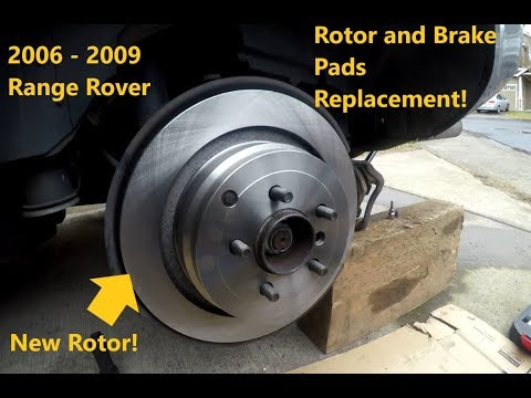 TUTORIAL: 2006 – 2009 Land Rover Range Rover Brake Pads and Rotor replacement DIY