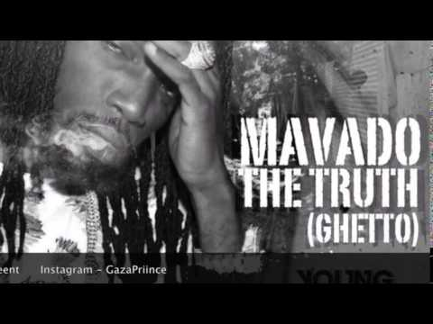 Mavado - The Truth (Ghetto) - October 2014 @GazaPriiinceent