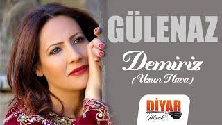 Gülenaz - Demiriz U.H. (Official Audio)