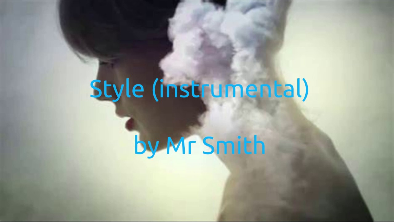 Style (instrumental) by Mr Smith