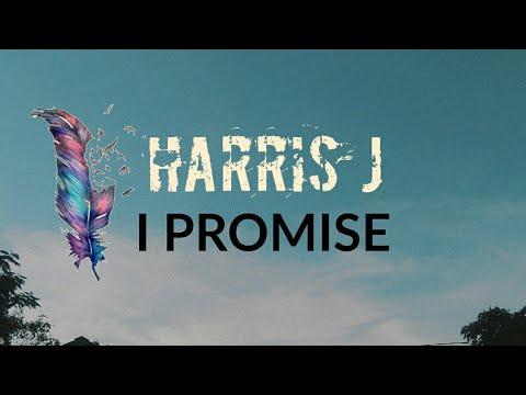 Harris j- i promise