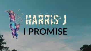 Video Harris j- i promise download MP3, 3GP, MP4, WEBM, AVI, FLV Oktober 2017