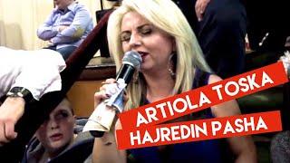 Artiola Toska Live Hajredin Pasha