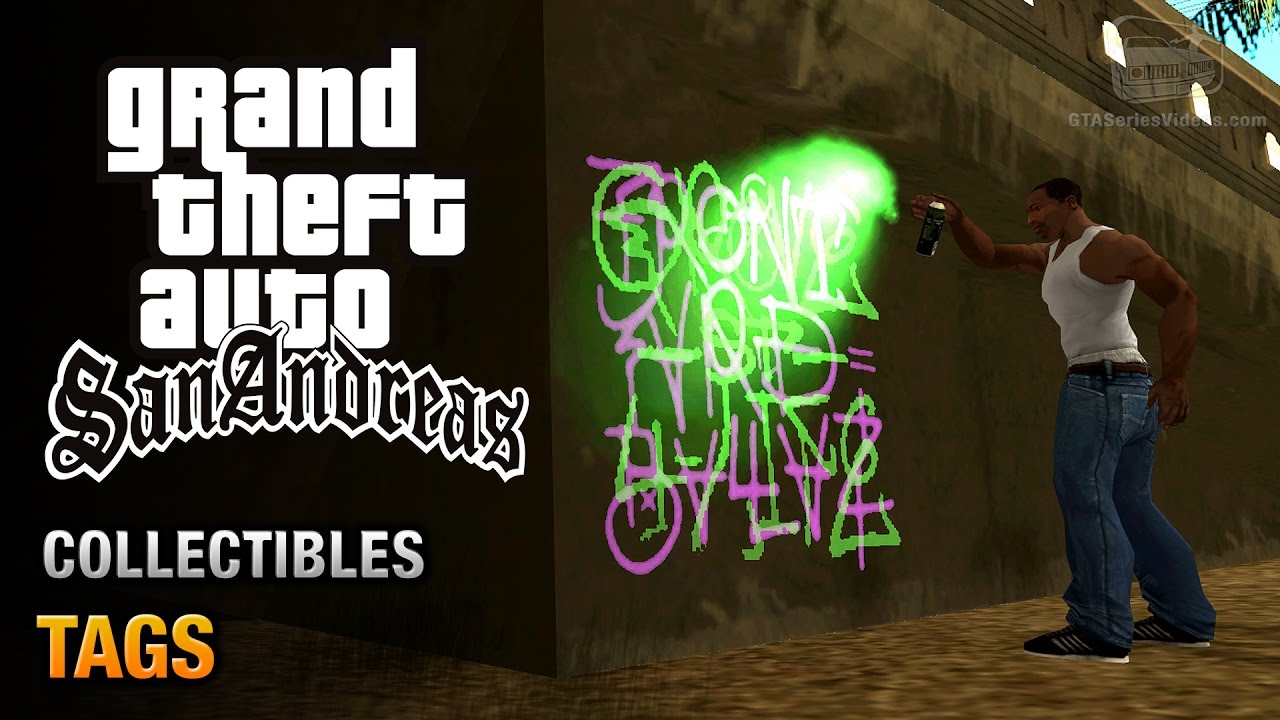 Gta San Andreas Tags