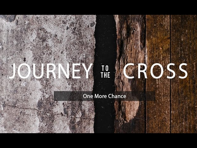 March 31st, 2019: David Chotka - The Journey to the Cross - Week #1