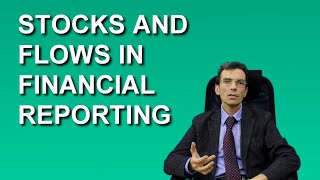 Stocks and Flows in Financial Reporting