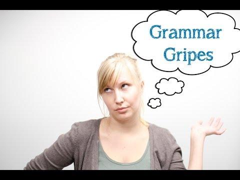 Grammar Gripes: Was Vs. Were, Me Vs. I