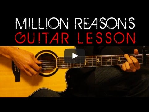 Lady Gaga - MILLION REASONS Guitar Lesson Tutorial - Easy Tabs ...