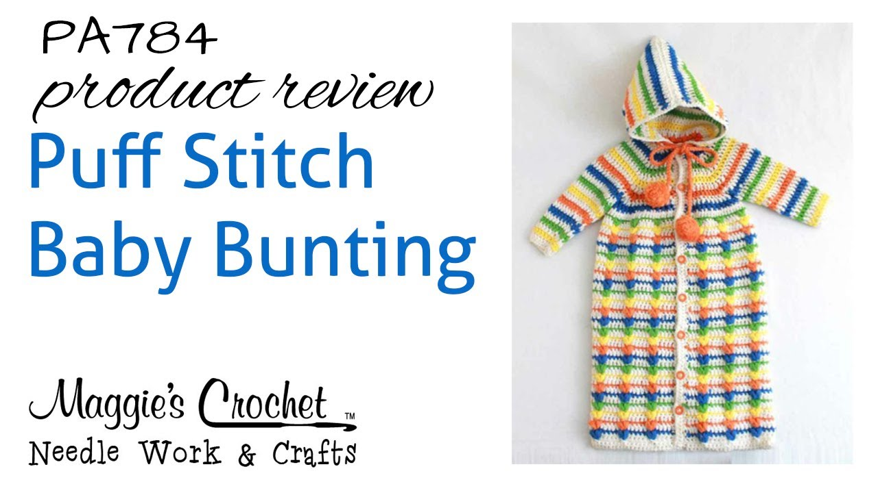 Puff Stitch Baby Bunting - Product Review PA784 - YouTube