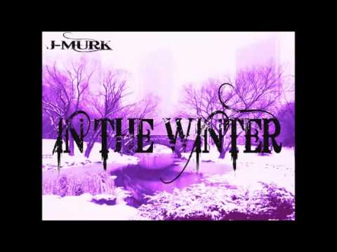 J Murk - In The Winter with lyrics and dl link @MURKEMZ