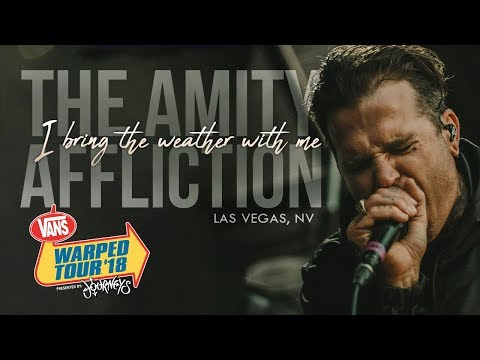 """The Amity Affliction - """"I Bring The Weather With Me"""" LIVE! Vans Warped Tour 2018"""
