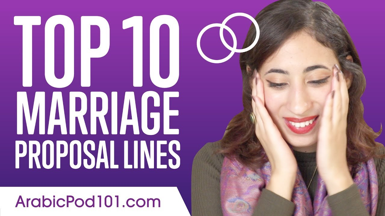 Learn The Top 10 Marriage Proposal Lines In Arabic Youtube
