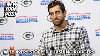 The phone call that ended the 49ers' Aaron Rodgers pursuit | New York Post