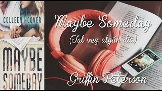 Maybe Someday - Griffin Peterson (letra + sub español)