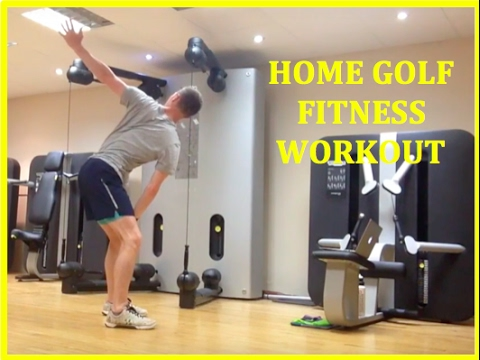 GOLF FITNESS HOME WORKOUT