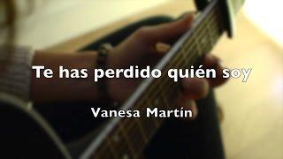 Te has perdido quién soy - Vanesa Martín cover LaBandaSonoraDeLaura