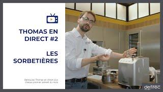 Thomas en Direct #2 - Les sorbetières et turbines pour faire des glaces rapide maison