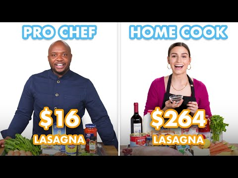 $264 vs $16 Lasagna: Pro Chef & Home Cook Swap Ingredients | Epicurious