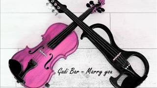 Marry You - Bruno Mars(violin cover by Gadi Bar)